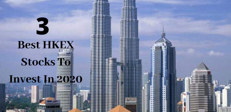 3 Best Hkex Stocks To Invest In 2020