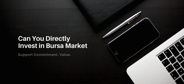 Can You Directly Invest in Bursa Market