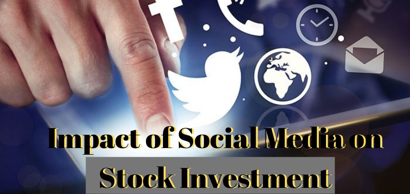 The Impact of Social Media on Stock Investment