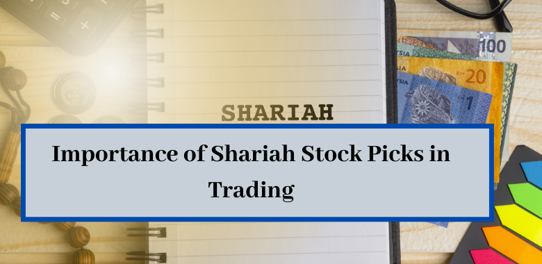 Importance of shariah stock picks in trading