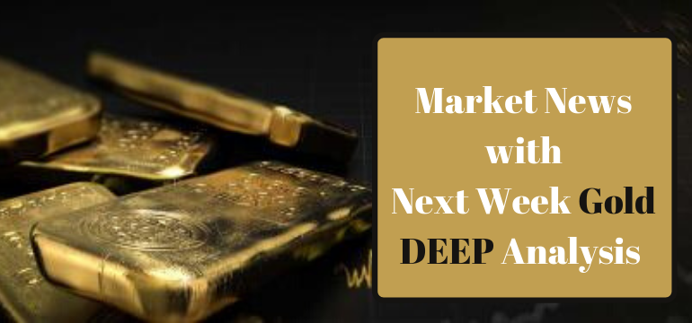 Gold Market News: Gold Analysis With Next Week Forecast