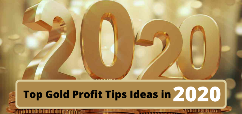 Top Gold Profit Tips Ideas in 2020