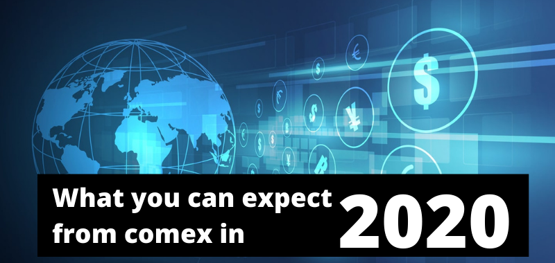 What you can expect from comex in 2020?